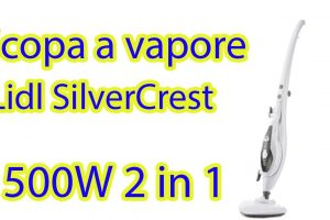 scopa a vapore silvercrest lidl